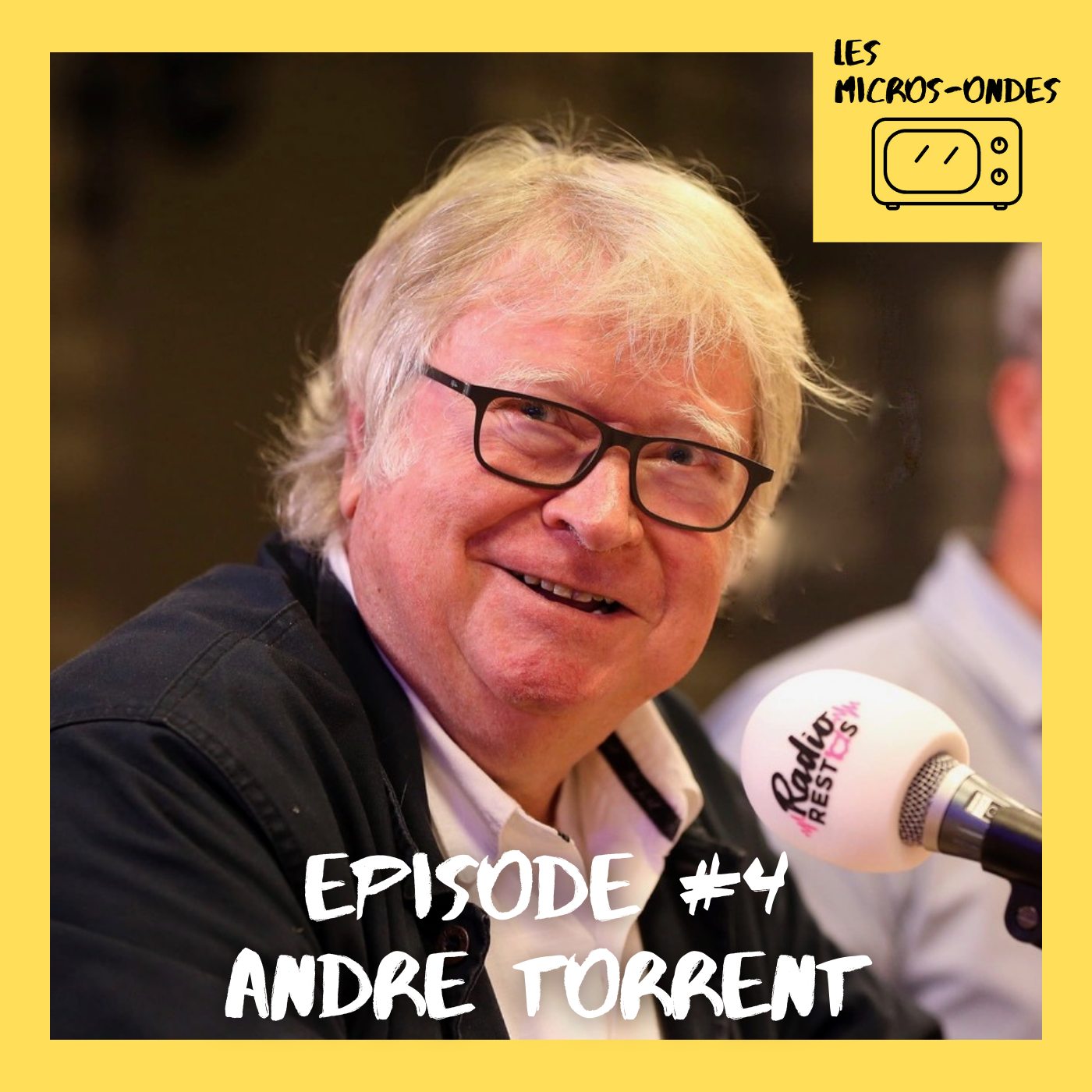 #4 Les Micros-Ondes – André Torrent